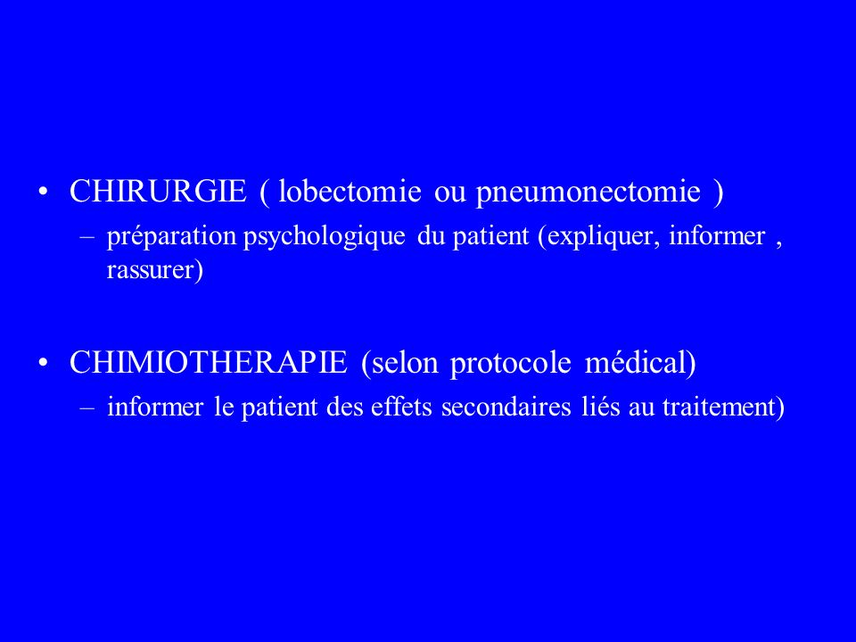 CHIRURGIE ( lobectomie ou pneumonectomie )