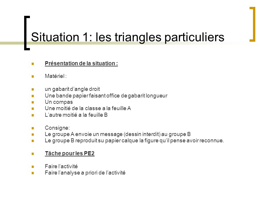 Situation 1: les triangles particuliers
