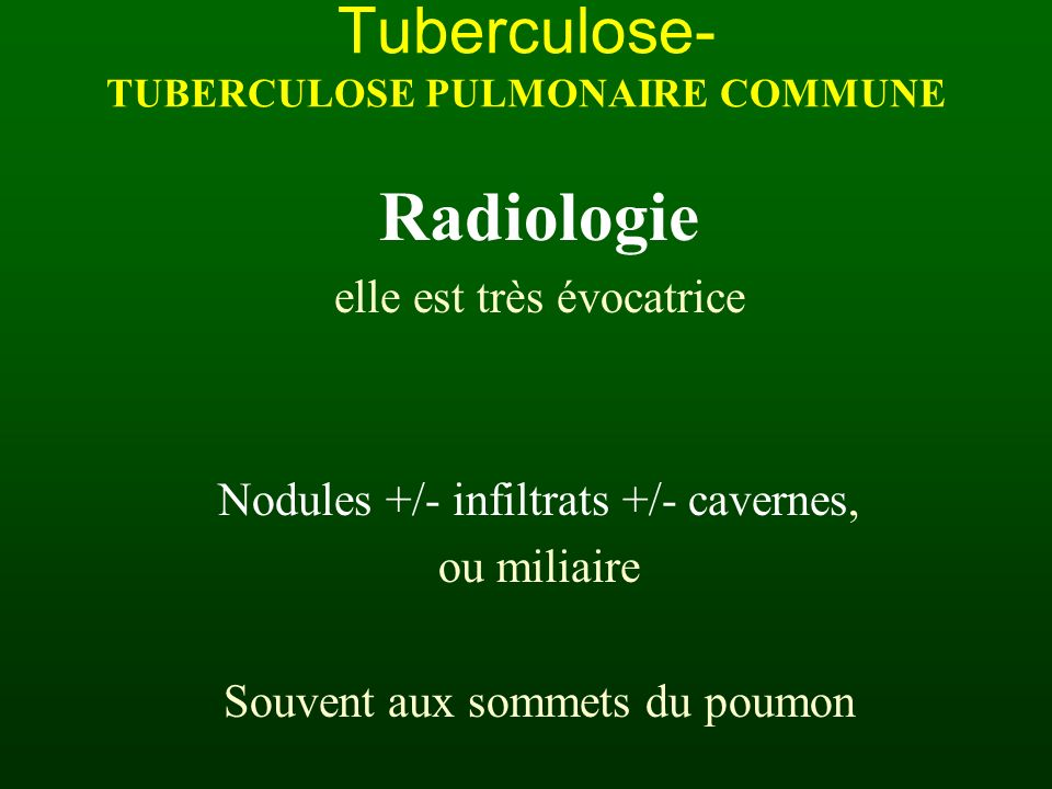 Tuberculose- TUBERCULOSE PULMONAIRE COMMUNE