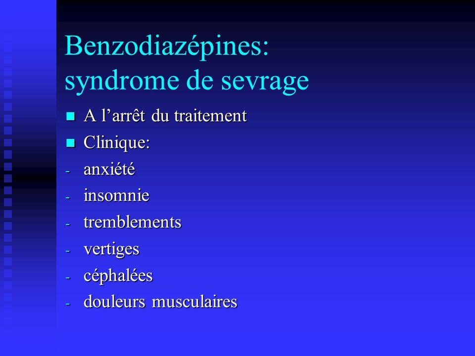 Benzodiazépines: syndrome de sevrage