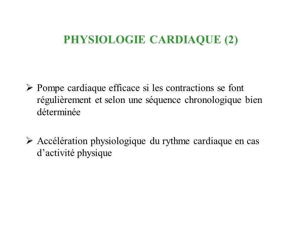 PHYSIOLOGIE CARDIAQUE (2)