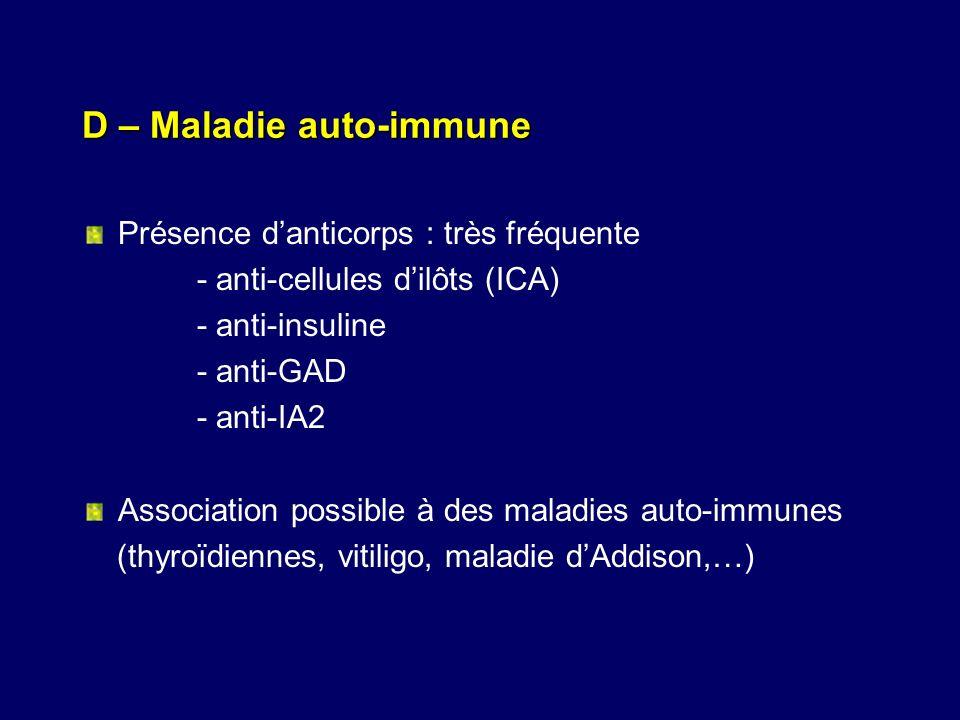 D – Maladie auto-immune