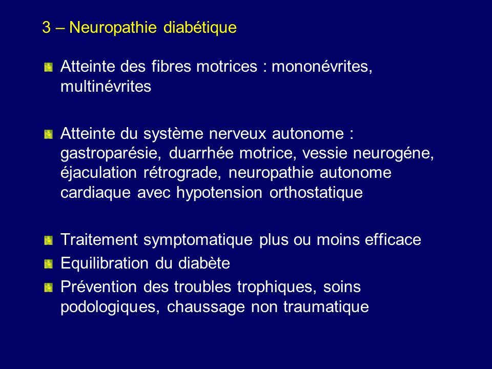 3 – Neuropathie diabétique