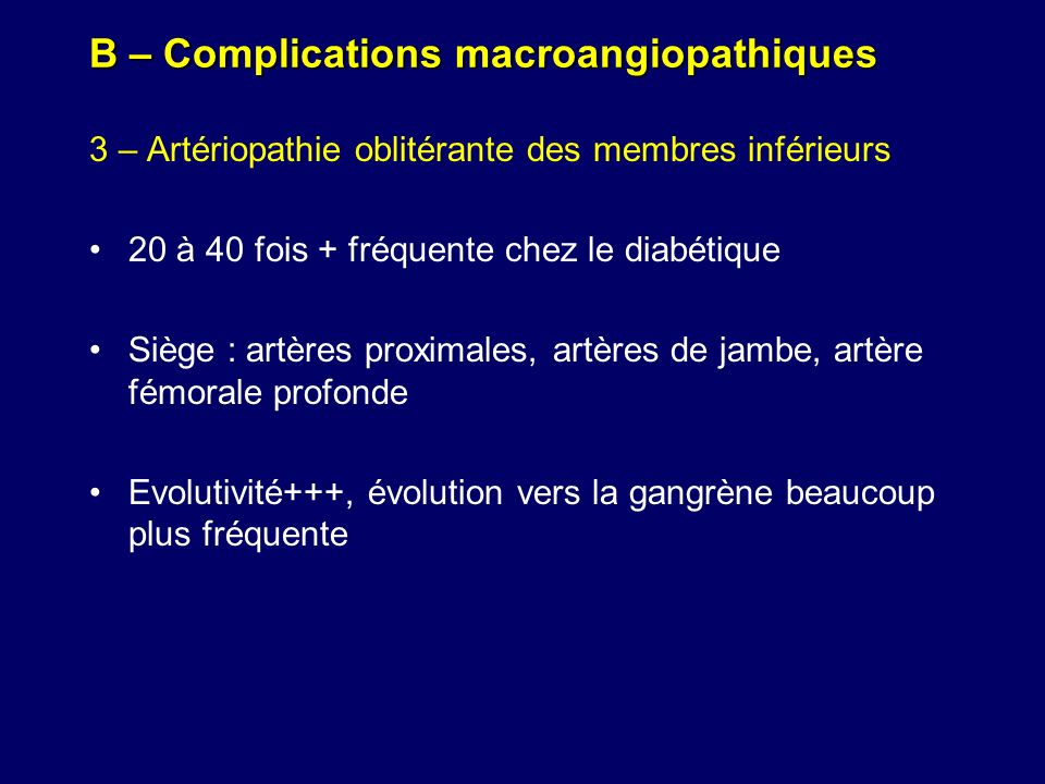 B – Complications macroangiopathiques