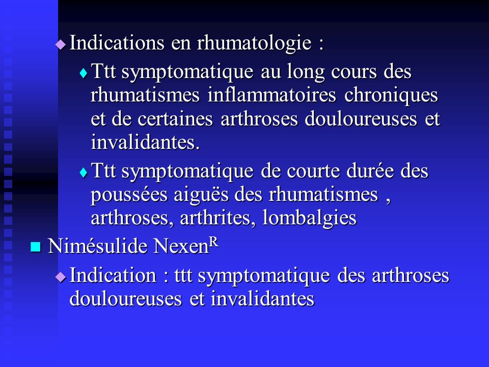 Indications en rhumatologie :