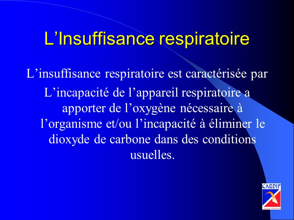 L'Insuffisance respiratoire
