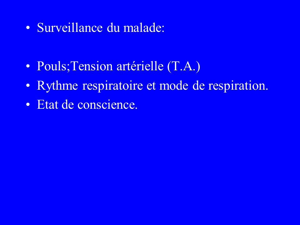 Surveillance du malade: