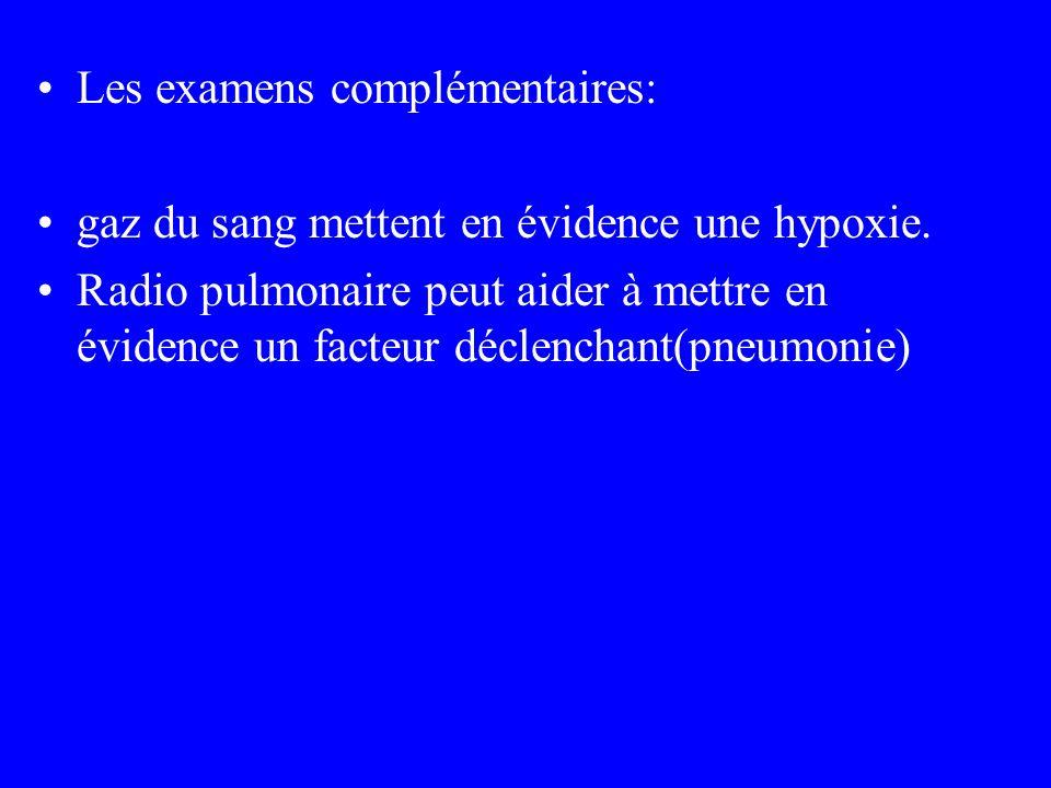 Les examens complémentaires: