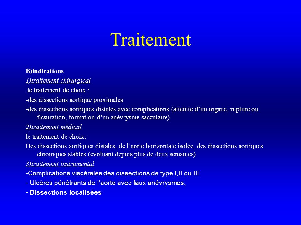 Traitement B)indications 1)traitement chirurgical