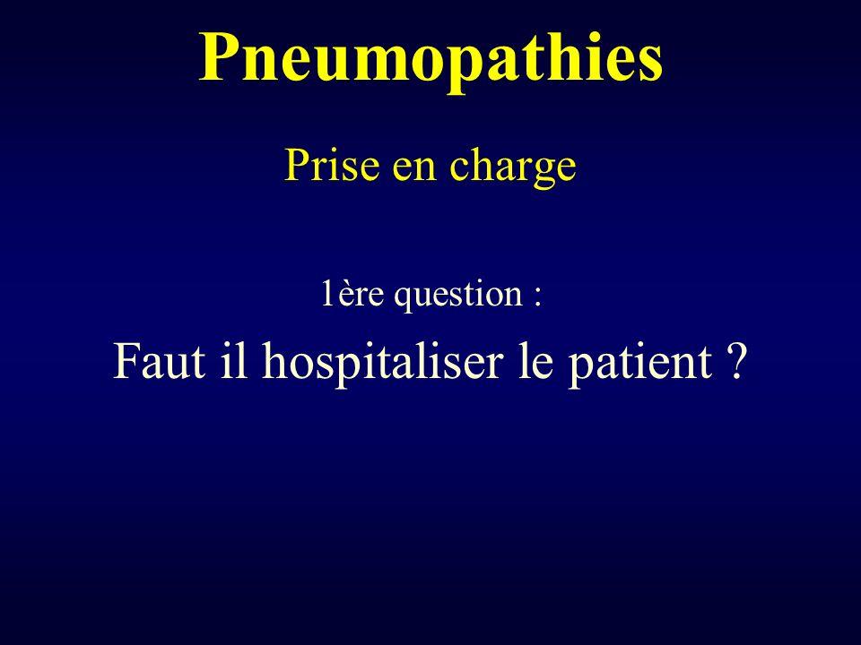 Faut il hospitaliser le patient
