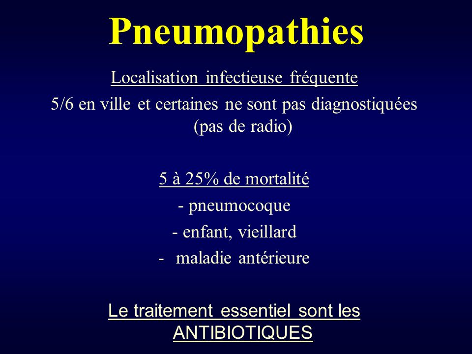 Pneumopathies Localisation infectieuse fréquente