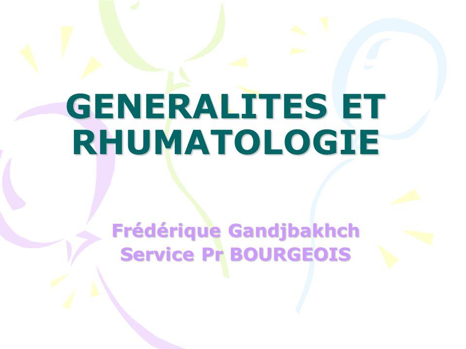 GENERALITES ET RHUMATOLOGIE