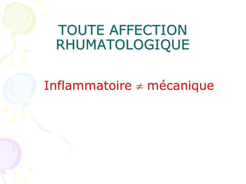 TOUTE AFFECTION RHUMATOLOGIQUE