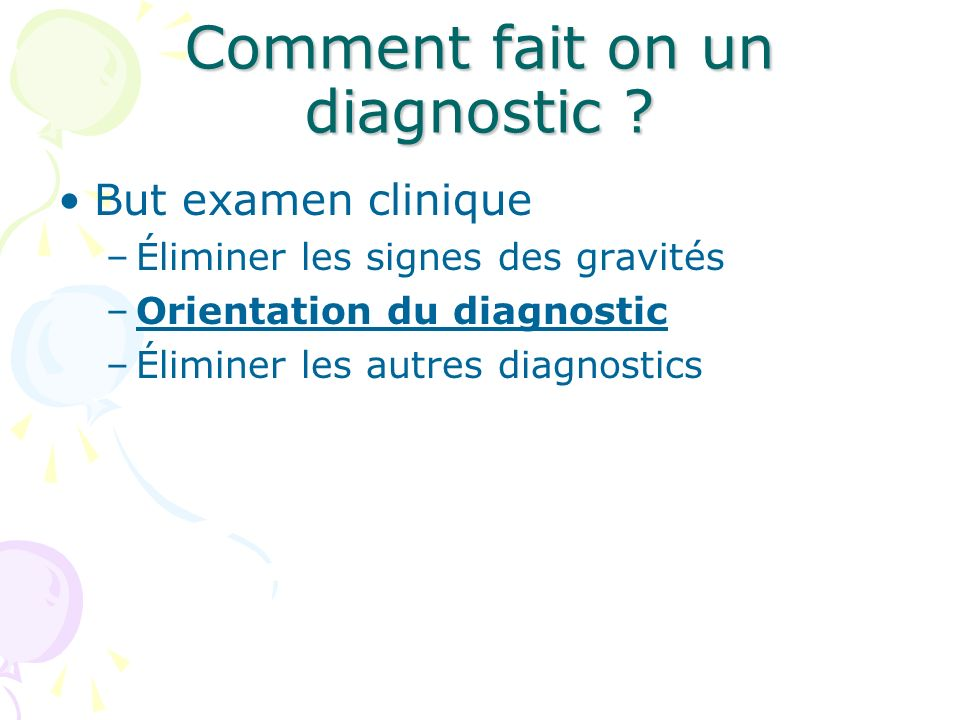 Comment fait on un diagnostic
