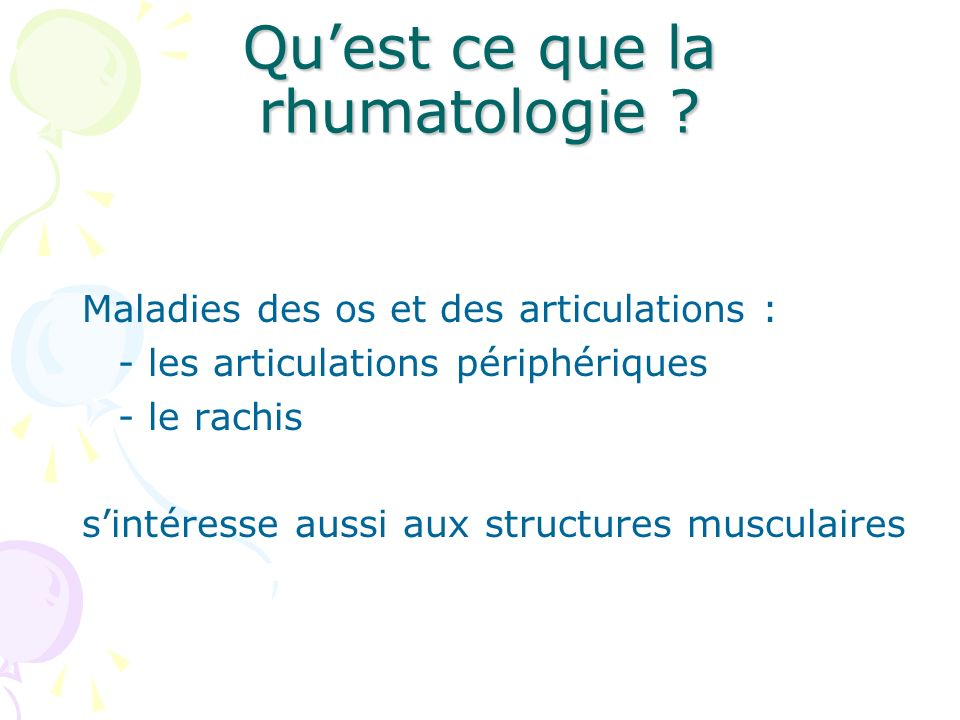 Qu'est ce que la rhumatologie