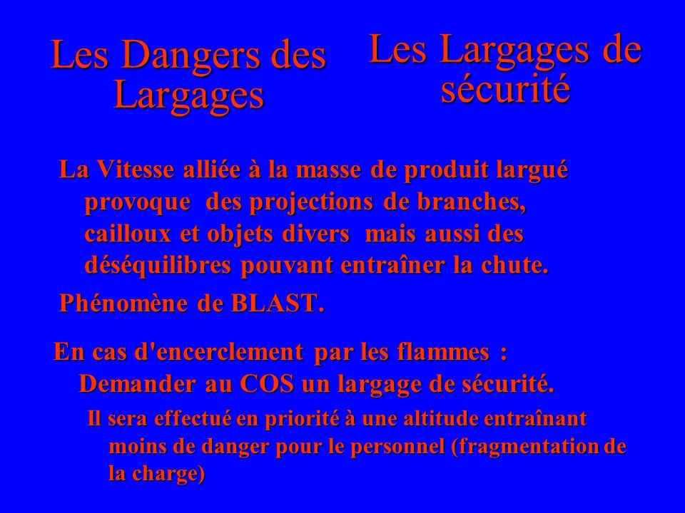 Les Dangers des Largages