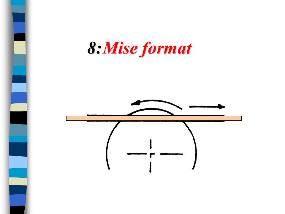 8: Mise format