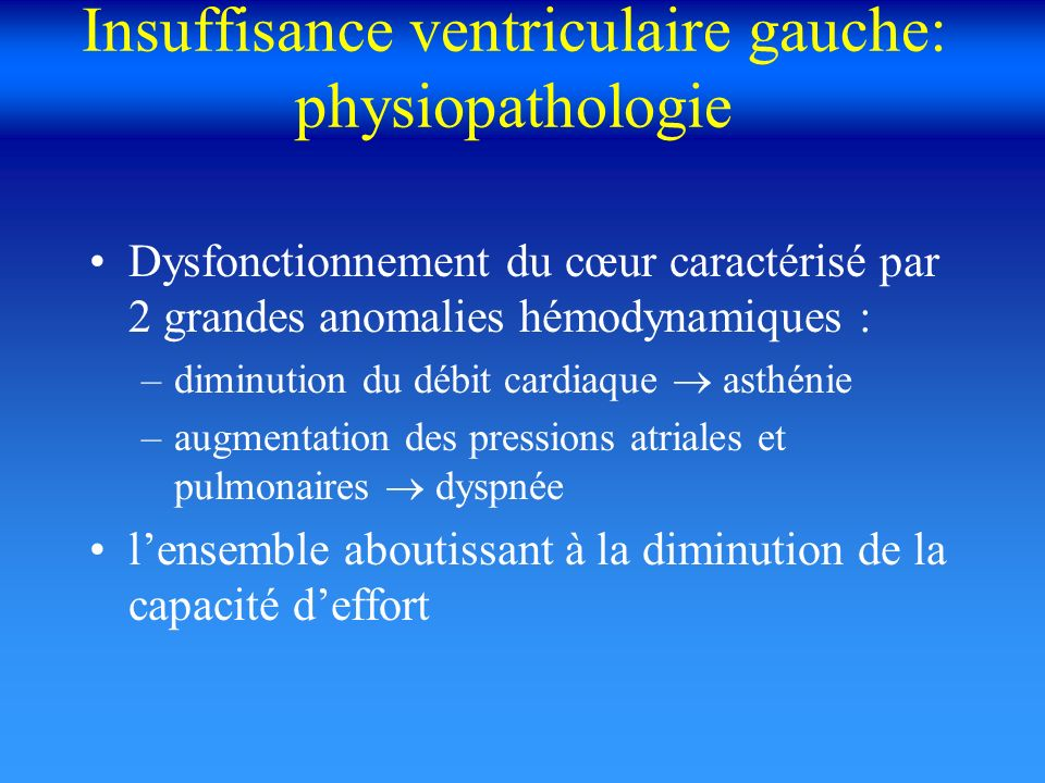 Insuffisance ventriculaire gauche: physiopathologie