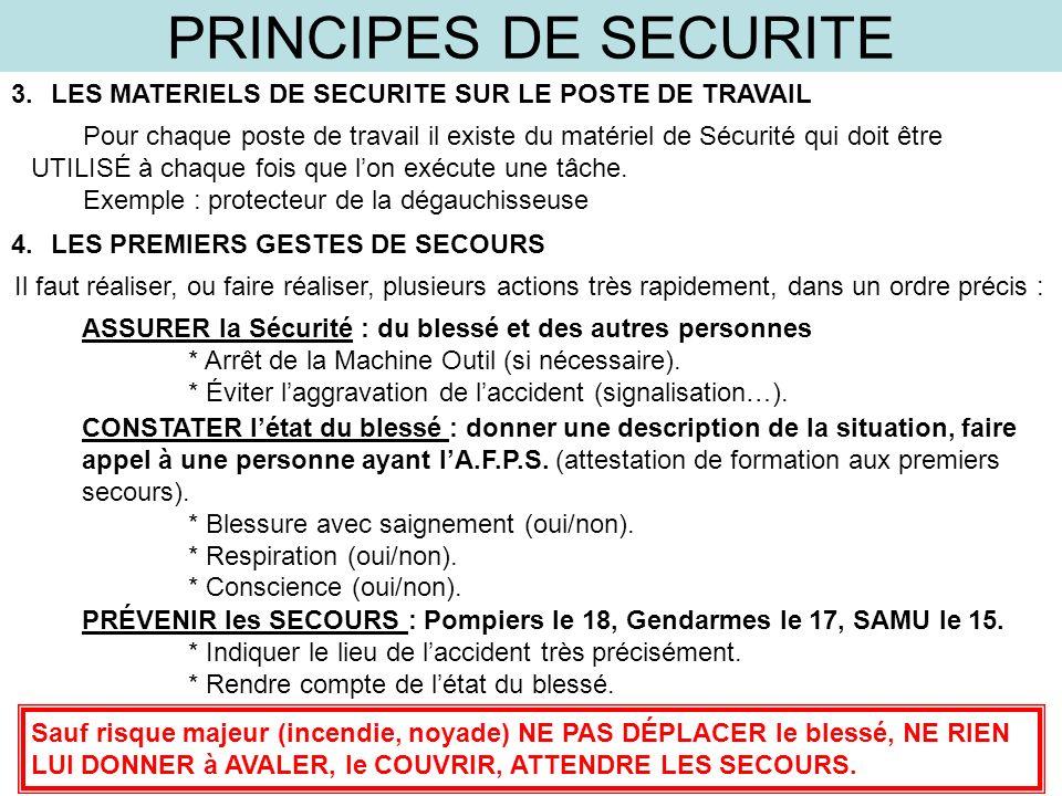 PRINCIPES DE SECURITE LES MATERIELS DE SECURITE SUR LE POSTE DE TRAVAIL.