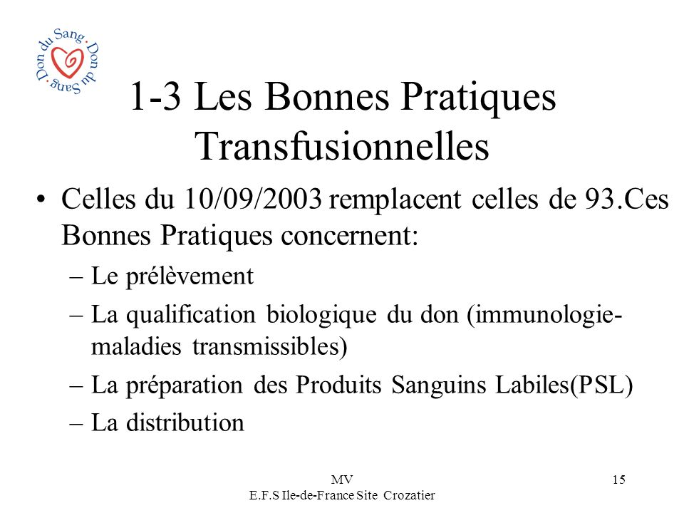 1-3 Les Bonnes Pratiques Transfusionnelles
