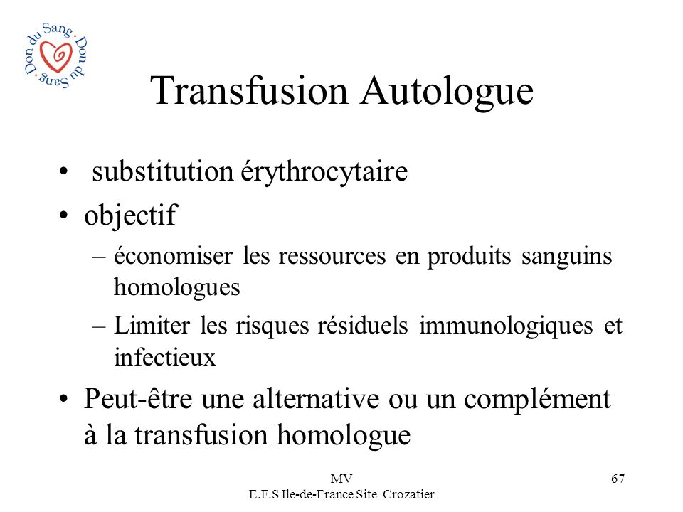Transfusion Autologue