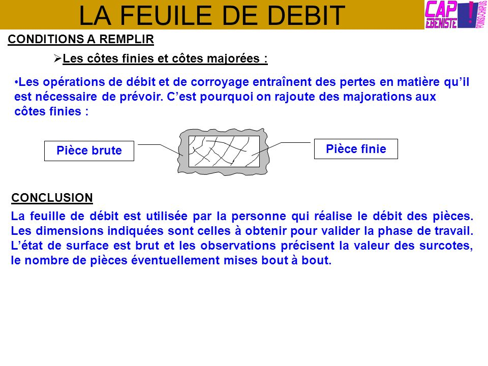 LA FEUILE DE DEBIT CONDITIONS A REMPLIR