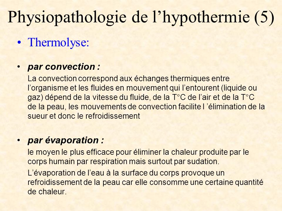 Physiopathologie de l'hypothermie (5)