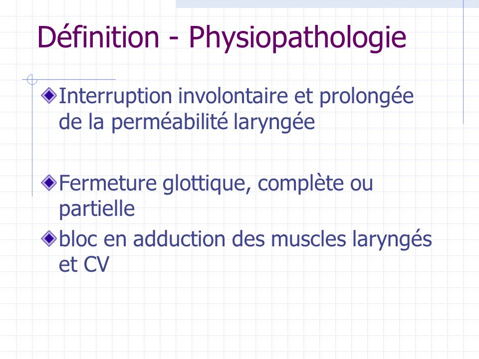 Définition - Physiopathologie