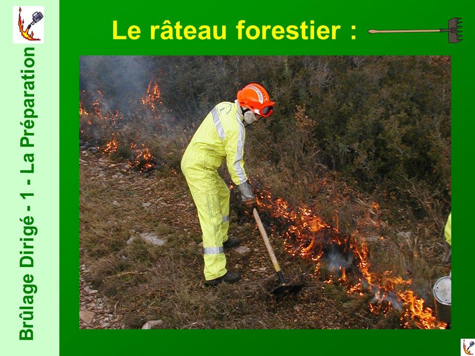 Brûlage Dirigé - 1 - La Préparation