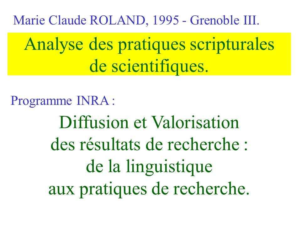 Analyse des pratiques scripturales de scientifiques.