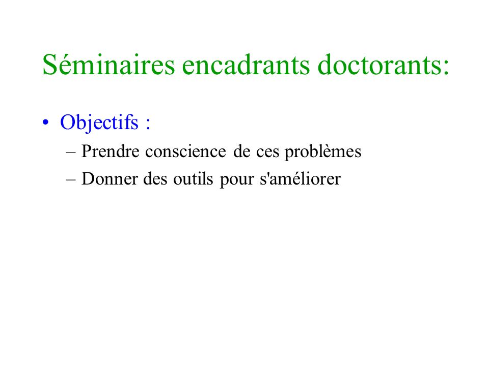 Séminaires encadrants doctorants: