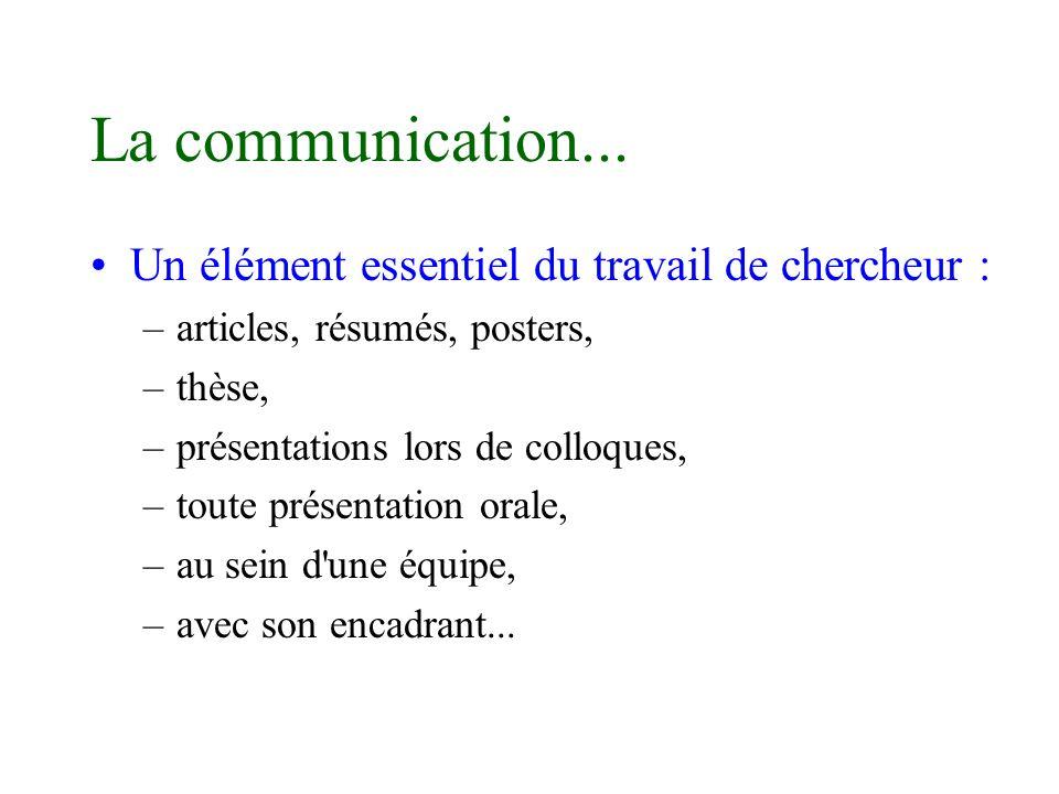 La communication... Un élément essentiel du travail de chercheur :