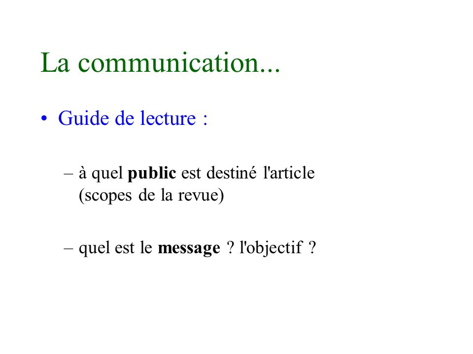La communication... Guide de lecture :
