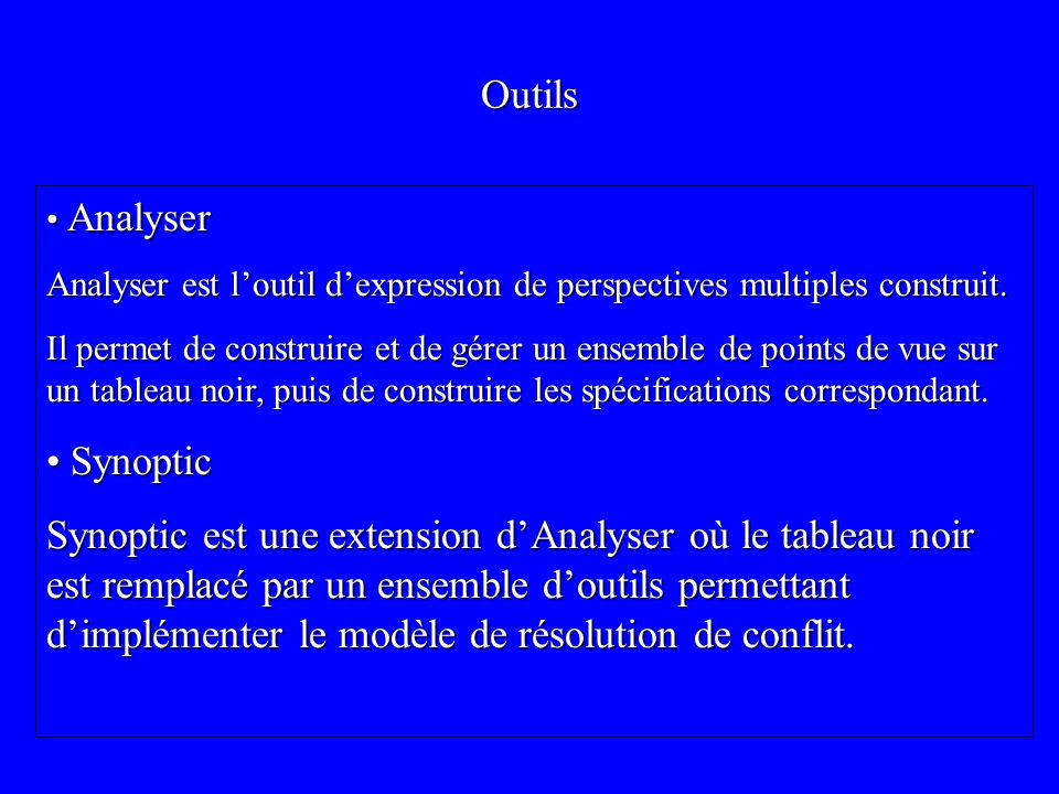 Outils Analyser. Analyser est l'outil d'expression de perspectives multiples construit.
