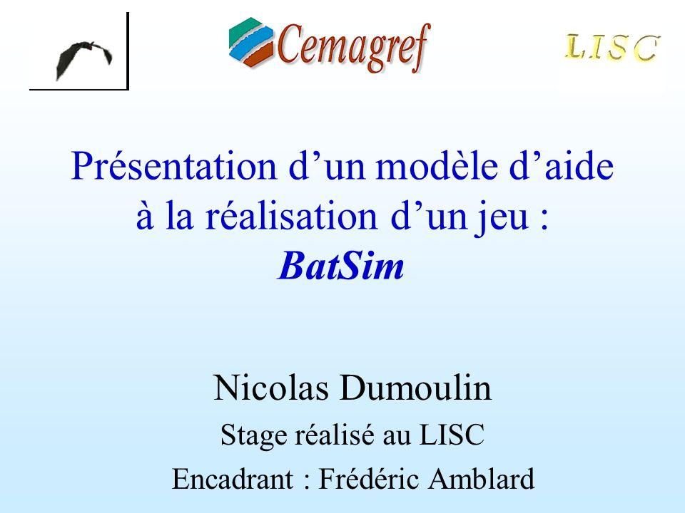 Présentation d'un modèle d'aide à la réalisation d'un jeu : BatSim