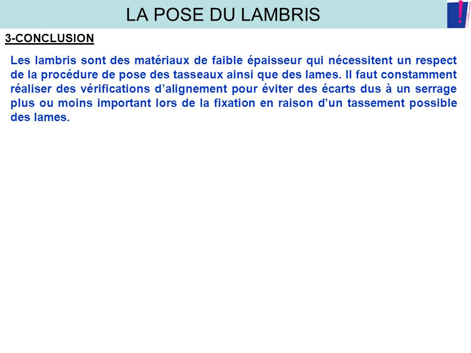 LA POSE DU LAMBRIS 3-CONCLUSION
