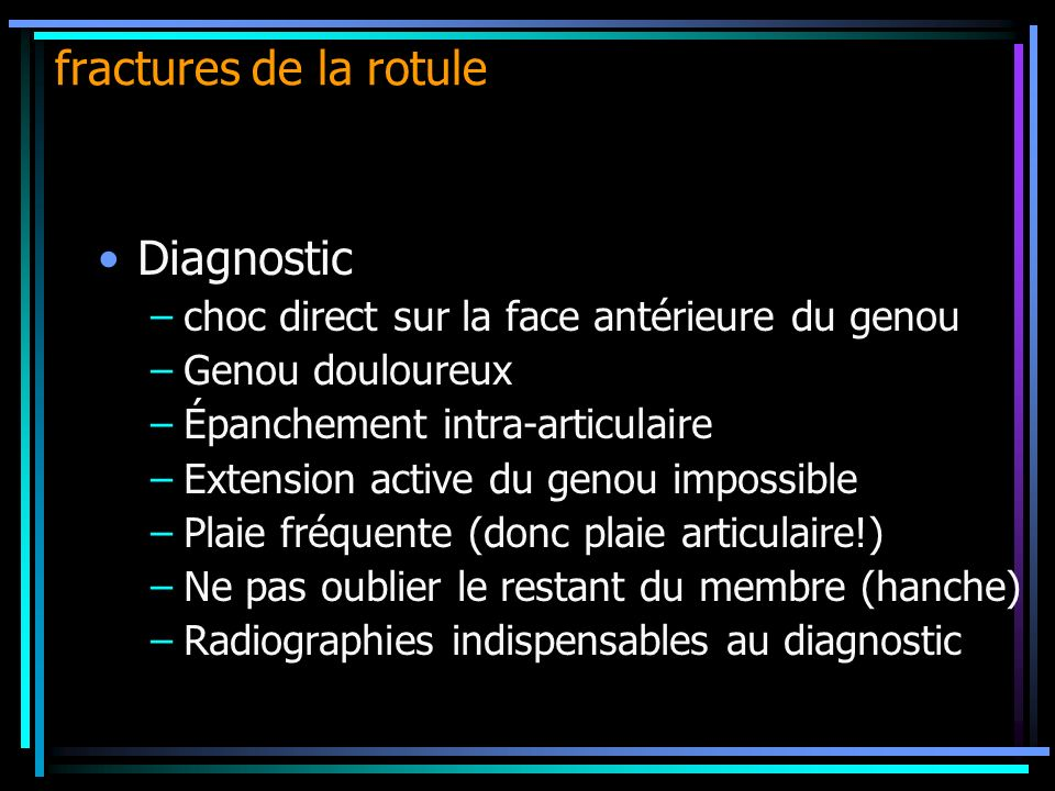 fractures de la rotule Diagnostic