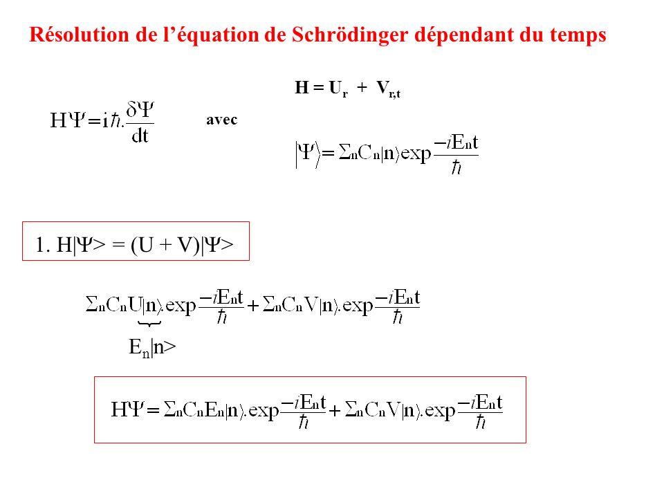 Résolution de l'équation de Schrödinger dépendant du temps