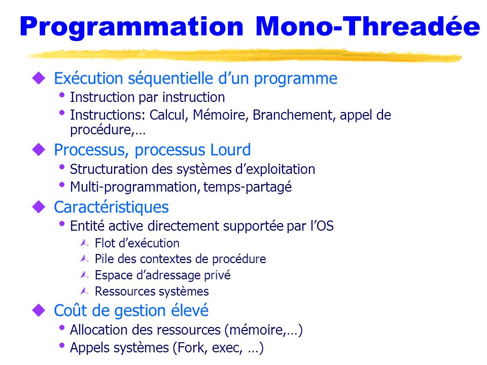 Programmation Mono-Threadée