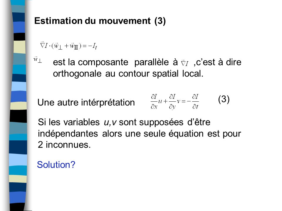 Estimation du mouvement (3)