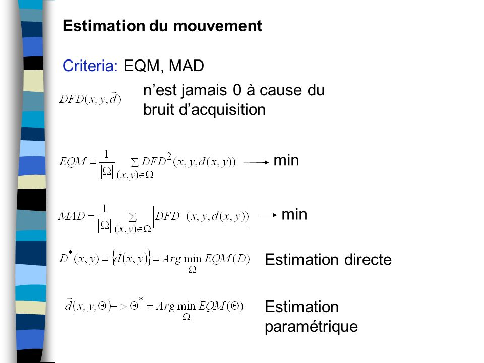 Estimation du mouvement