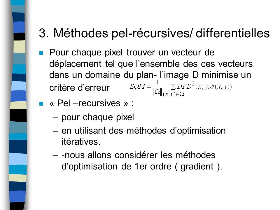 3. Méthodes pel-récursives/ differentielles