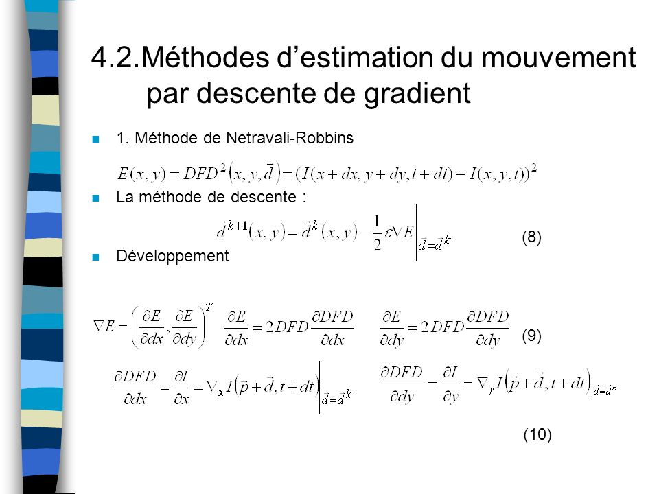 4.2.Méthodes d'estimation du mouvement par descente de gradient