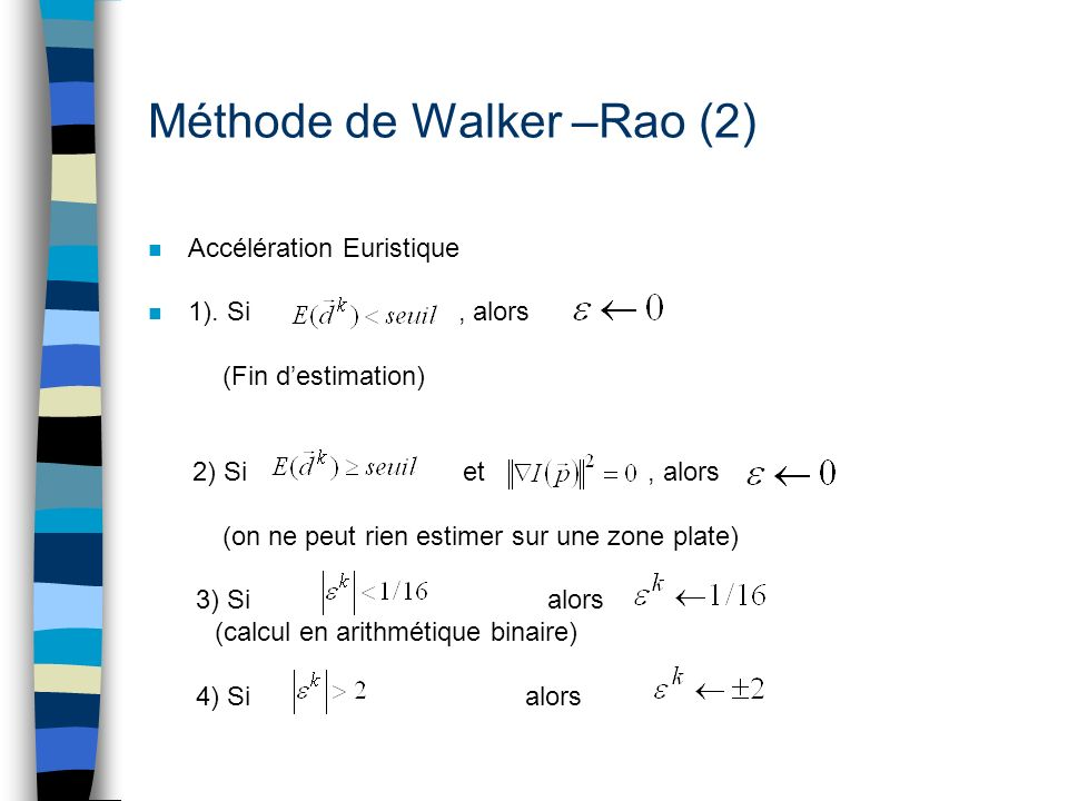 Méthode de Walker –Rao (2)