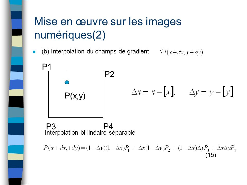 Mise en œuvre sur les images numériques(2)