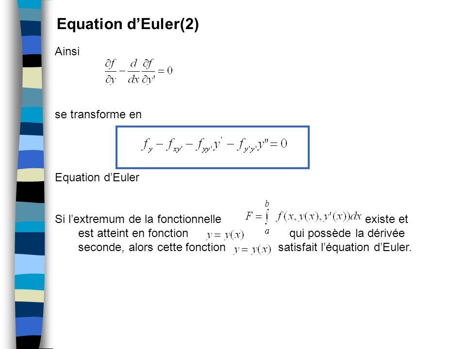 Equation d'Euler(2) Ainsi se transforme en Equation d'Euler