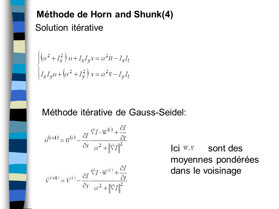 Méthode de Horn and Shunk(4)