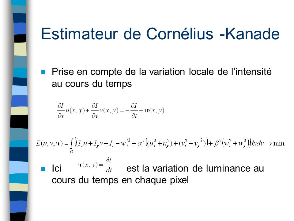Estimateur de Cornélius -Kanade
