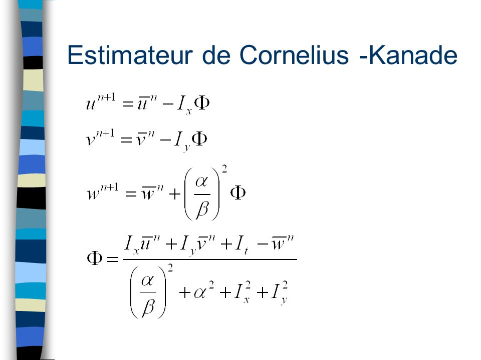 Estimateur de Cornelius -Kanade