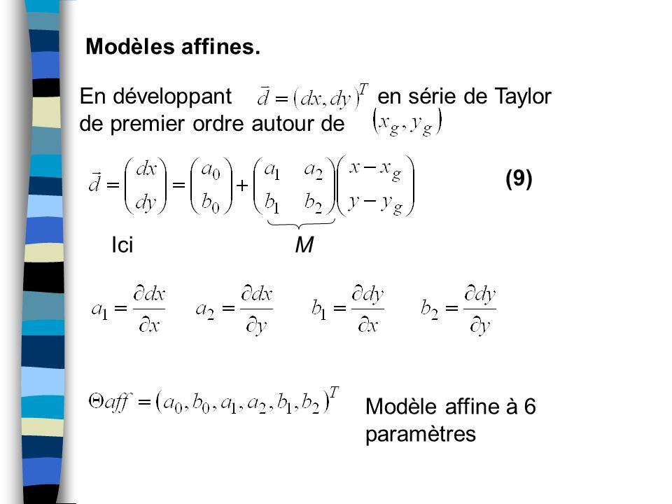 Modèles affines. En développant en série de Taylor de premier ordre autour de.